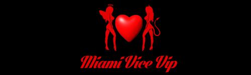 Miami Vice VIP